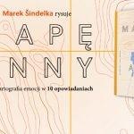 """Międzyludzka kartografia ? recenzja książki """"Mapa Anny"""" Marka Šindelki"""