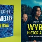 """""""Wyrwa"""" ? nowa powieść Wojciecha Chmielarza zapowiedziana na 6 maja, a już dziś premiera słuchowiska wprowadzającego do historii"""