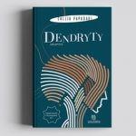 """Imigrancki blues ? recenzja książki """"Dendryty"""" Kallii Papadaki"""