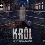 """Pierwszy zwiastun serialu """"Król"""" na podstawie powieści Szczepana Twardocha"""