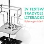 Adam Mickiewicz i Witold Gombrowicz bohaterami IV edycji Festiwalu Tradycji Literackich we Wrocławiu