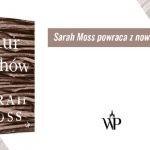 """Stare, dobre czasy nie istnieją. Przeczytaj fragment powieści """"Mur duchów"""" Sarah Moss"""