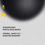 """Opera na podstawie """"Anny Inn w grobowcach świata"""" do libretta Olgi Tokarczuk w Gdańsku podczas gali Nagrody Europejski Poeta Wolności"""