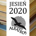 Jesienne nowości książkowe w wydawnictwie Albatros