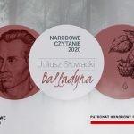 """Rozpoczęło się Narodowe Czytanie """"Balladyny"""" Juliusza Słowackiego"""