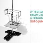 Listopadowe spotkania w ramach IV Festiwalu Tradycji Literackich wyłącznie w formie transmisji online