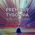 16-22 listopada 2020 – najciekawsze premiery tygodnia poleca Booklips.pl