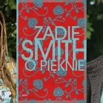 """Będzie film na podstawie """"O pięknie"""" Zadie Smith"""