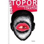 """Fragment powieści """"Chimeryczny lokator"""" Rolanda Topora"""