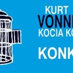 """Wygraj """"Kocią kołyskę"""" Kurta Vonneguta! [ZAKOŃCZONY]"""