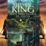 """Powrót do świata Mrocznej Wieży w """"Wiatr przez dziurkę od klucza"""""""