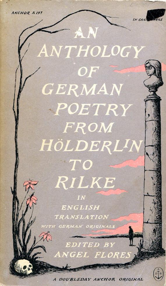 """""""Antologia niemieckiej poezji od Hölderlina do Rilkego"""" pod redakcją Angel Flores"""