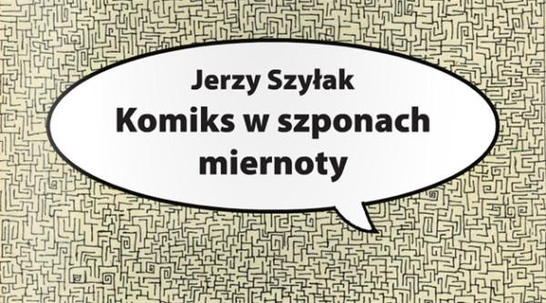 Komiks w szponach miernoty - fragment
