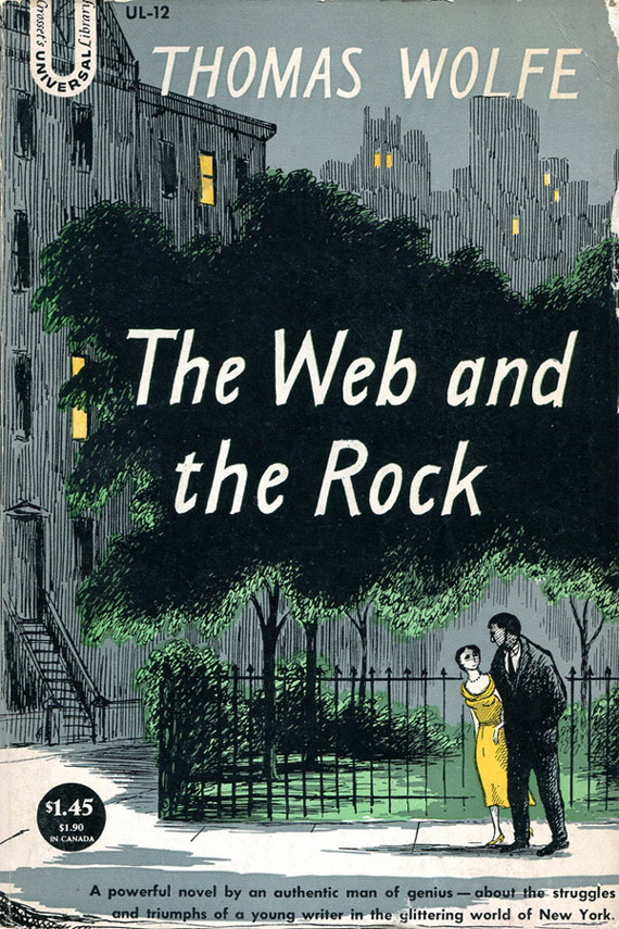 "Thomas Wolfe ""The Web and the Rock"""