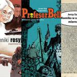 Majowe premiery komiksowe wydawnictwa Timof i cisi wspólnicy