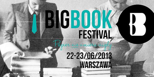 Big Book Festiwal 2013 - powody