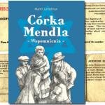 """""""Córka Mendla"""" – komiksowe wspomnienia ocalałej z Holocaustu"""