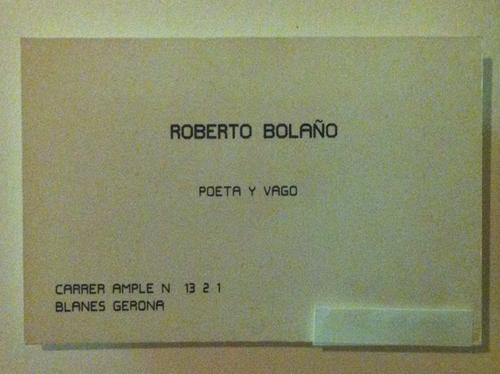 Wizytówka Roberto Bola?o. Pisarz określał siebie na niej jako poeta i wagabunda.