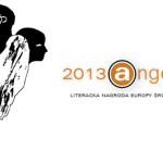 Oto nazwiska półfinalistów Literackiej Nagrody Europy Środkowej Angelus 2013