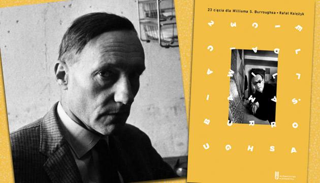 23 cięcia dla Williama S. Burroughsa - fragment
