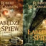 """Jutro w księgarniach """"Łabędzi śpiew"""" Roberta McCammona – epopeja grozy porównywana z """"Bastionem"""" Stephena Kinga"""