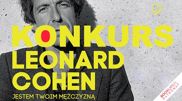 biografia Leonarda Cohena - konkurs