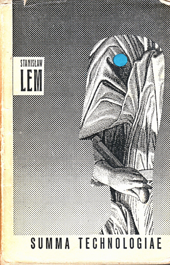"""Stanisław Lem """"Summa Technologiae"""", Wydawnictwo Literackie, 1964"""