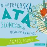 Agata z Placu Słonecznego – polska Mary Poppins pod patronatem Booklips.pl!