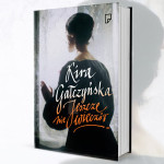 """Przeczytaj początek powieści Kiry Gałczyńskiej """"Jeszcze nie wieczór"""""""