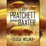 """Fragment powieści """"Długa Wojna"""" Terry'ego Pratchetta i Stephena Baxtera"""
