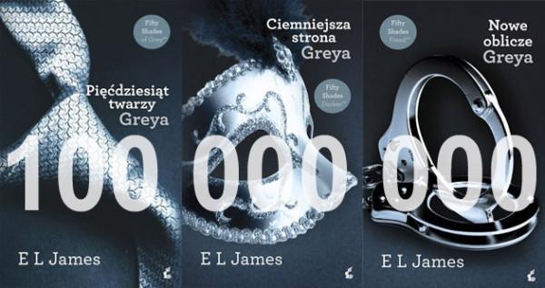 Pięćdziesiąt twarzy Greya - 100 milionów egzemplarzy