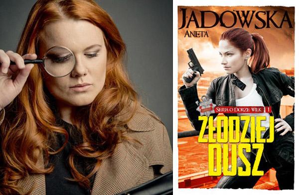 Aneta Jadowska - wywiad2