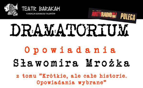 Dramatorium - Mrożek