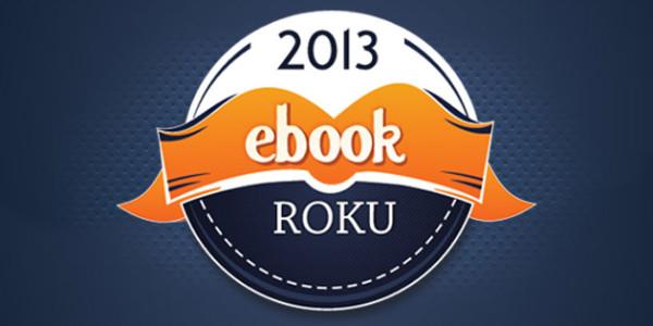 Ebook roku 2013 - wybierz