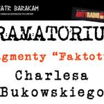 """Fragmenty """"Faktotum"""" Bukowskiego na scenie krakowskiego Teatru Barakah"""