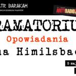 Czytanie opowiadań Jana Himilsbacha dzisiaj w krakowskim Teatrze Barakah