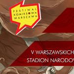 Przyjdź na Komiksową Warszawę!
