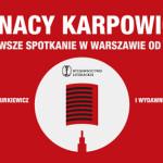 """Ignacy Karpowicz w siódmej odsłonie cyklu """"Literatura stosowana"""""""