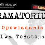 Krakowscy aktorzy przeczytają dzisiaj opowiadania Lwa Tołstoja