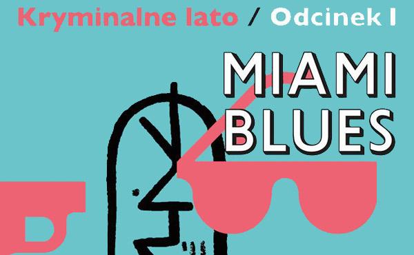 Warszawa-czyta-Miami-Blues