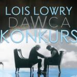 """Wygraj egzemplarze """"Dawcy"""" Lois Lowry! [ZAKOŃCZONY]"""