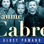 """Przedpremierowy fragment powieści Jaume Cabré """"Głosy Pamano"""" [fragment #3]"""