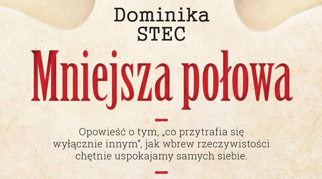 """Kryminalny Konin epoki PRL w powieści """"Mniejsza połowa"""" Dominiki Stec"""