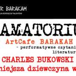 """Wieczór z opowiadaniami Charlesa Bukowskiego z tomu """"Najpiękniejsza dziewczyna w mieście"""""""