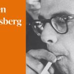 """10 mało znanych faktów z życia Allena Ginsberga, które znajdziemy w jego """"Listach"""""""