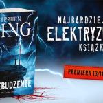 """Zwiastun nowej powieści Stephena Kinga """"Przebudzenie"""""""