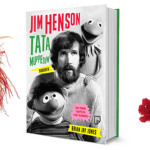 "Jim Henson kręci ""Fraglesów"" ? fragment biografii ""Jim Henson. Tata Muppetów"" Briana Jaya Jonesa"
