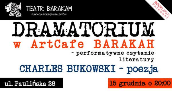 Dramatorium_poezja_Bukowski