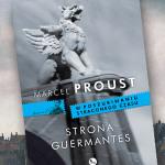 """Fragment trzeciego tomu """"W poszukiwaniu straconego czasu"""" Marcela Prousta pt. """"Strona Guermantes"""""""