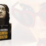 """W blasku sławy po wydaniu """"Lolity"""" – fragment biografii """"Ukryta historia Vladimira Nabokova"""" Andrei Pitzer"""